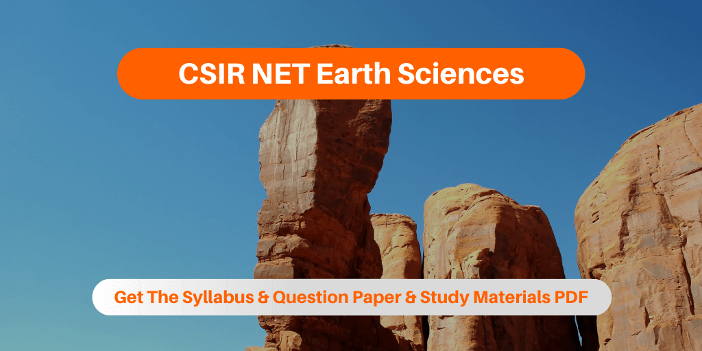 CSIR NET Earth Sciences