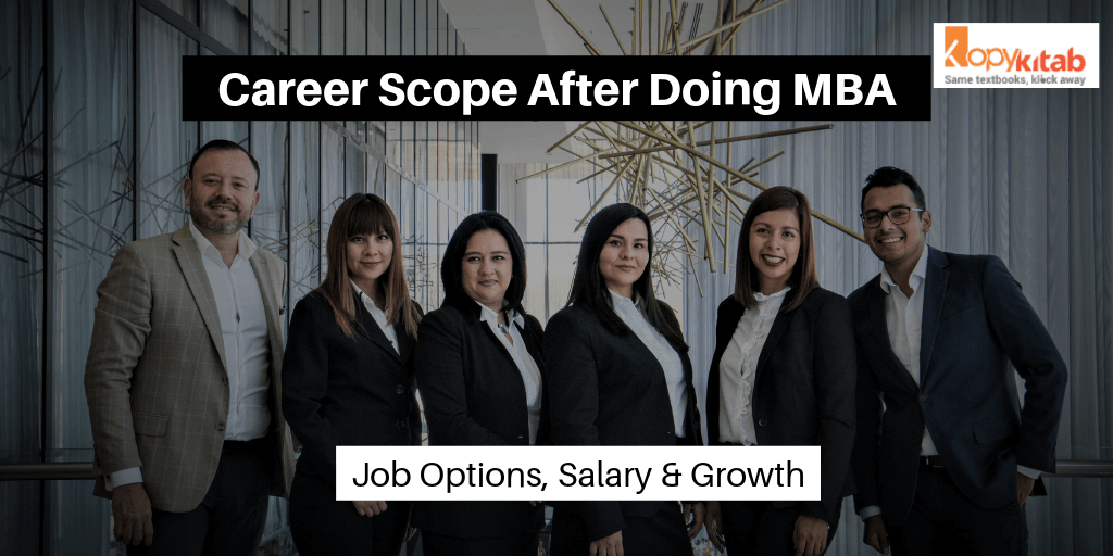 Career Scope After Doing MBA: Job Options, Salary & Growth