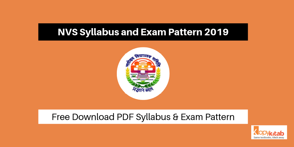 NVS Syllabus and Exam Pattern 2019
