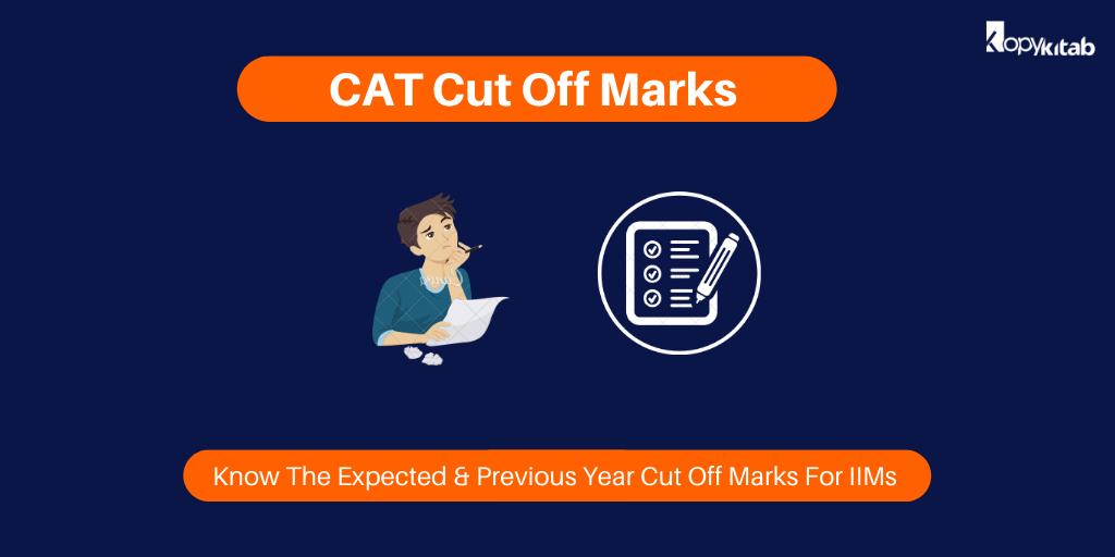CAT Cut Off Marks 2020