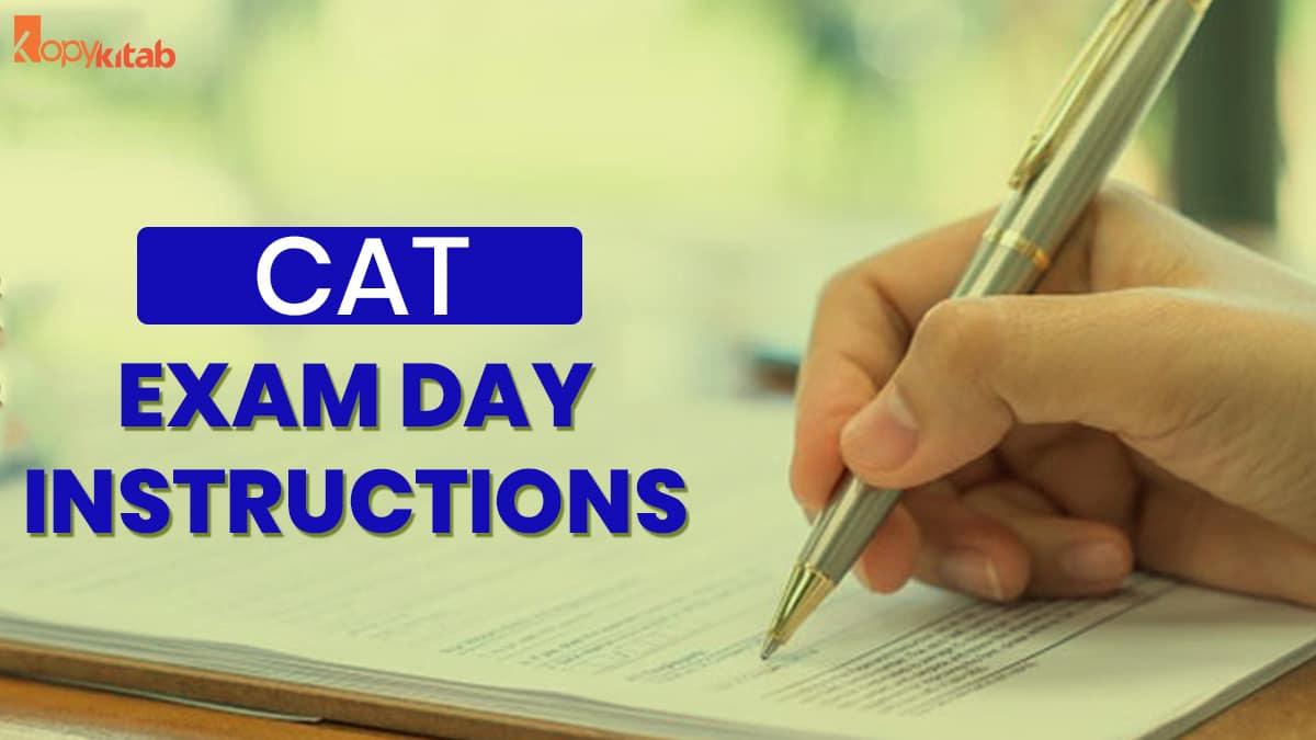 CAT Exam Day Instructions
