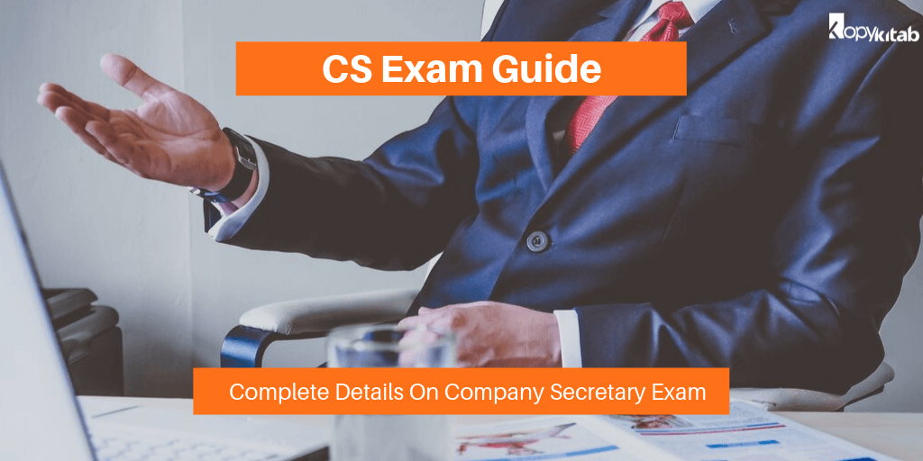 CS Exam Guide_ Complete Details On Company Secretary Exam