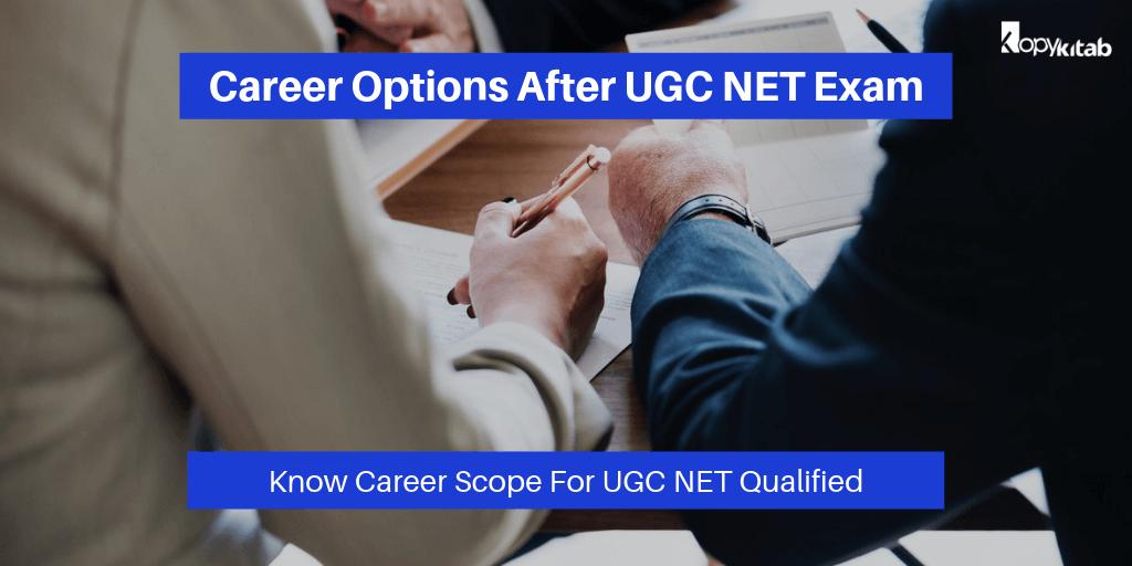 Career Options after UGC NET Exam