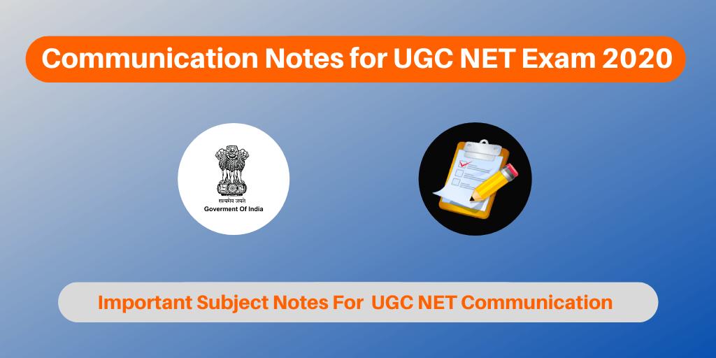 Communication Notes for UGC NET Exam 2020