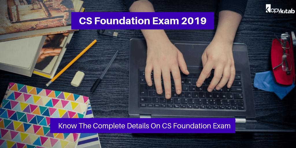 ICSI CS Foundation Exam 2019