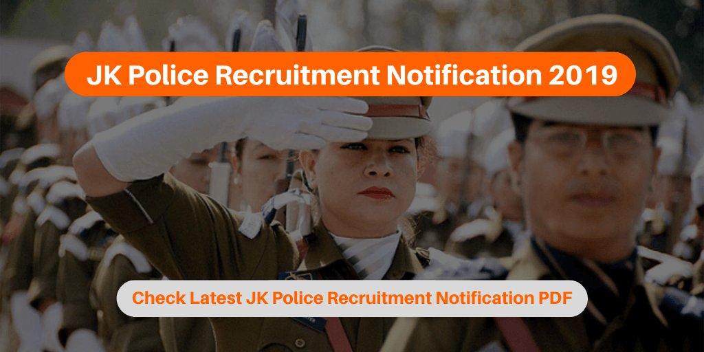 JK Police Recruitment Notification 2019