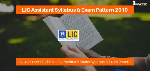 LIC Assistant Syllabus & Exam Pattern 2019