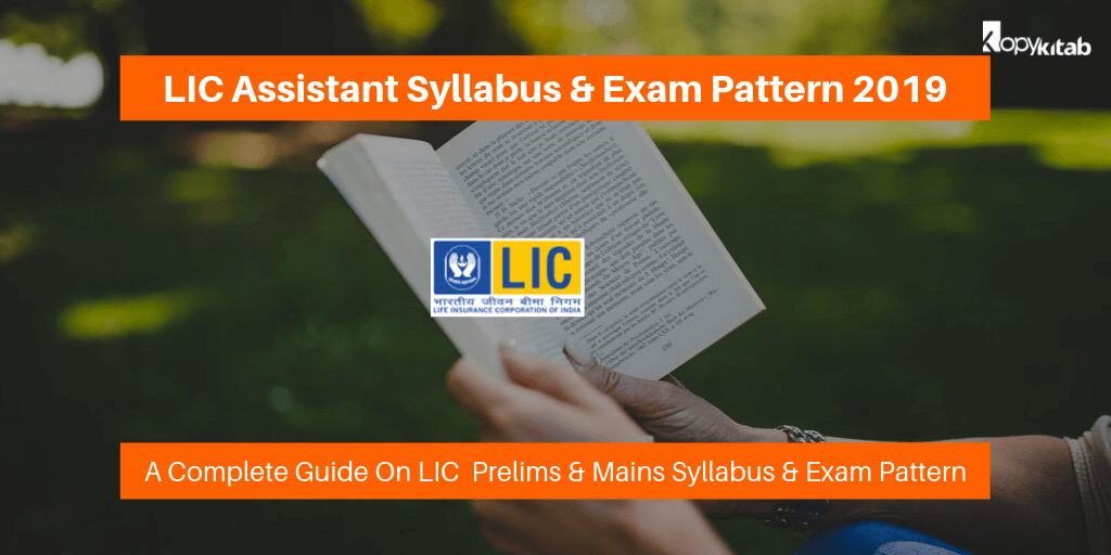 LIC Assistant Syllabus & Exam Pattern 2019