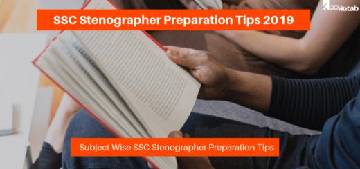 SSC Stenographer Preparation Tips 2019
