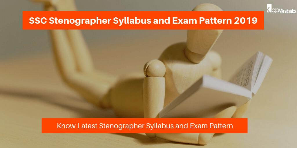 SSC Stenographer Syllabus and Exam Pattern 2019