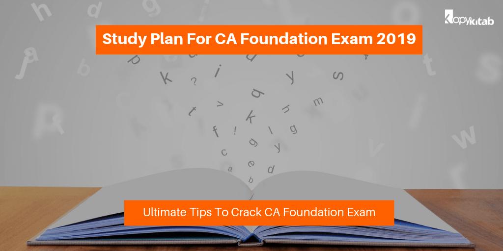 Study Plan For CA Foundation Exam 2019