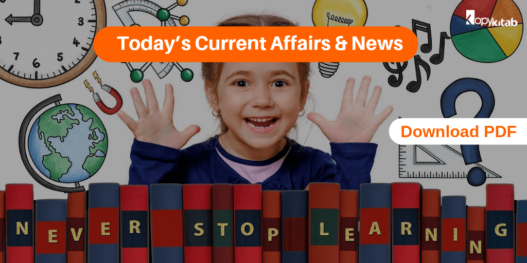 Today's Current Affairs & News