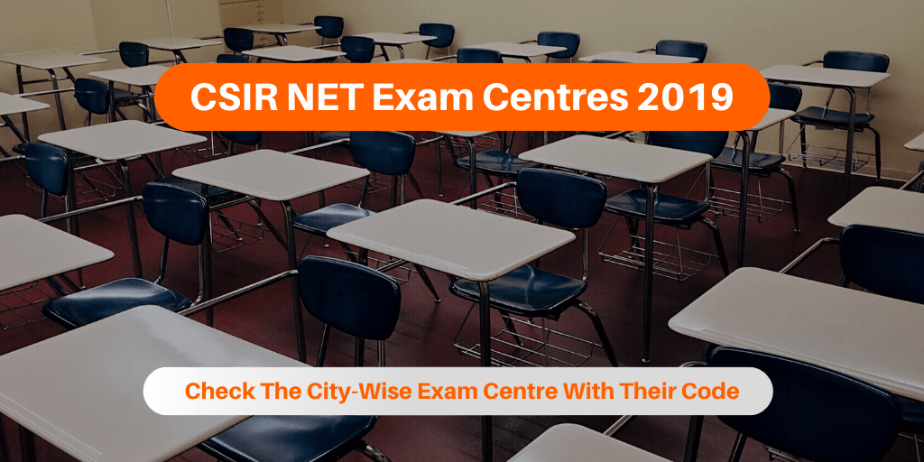 CSIR NET Exam Centres 2019