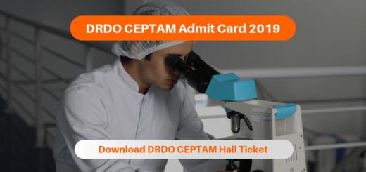 DRDO CEPTAM Admit Card 2019
