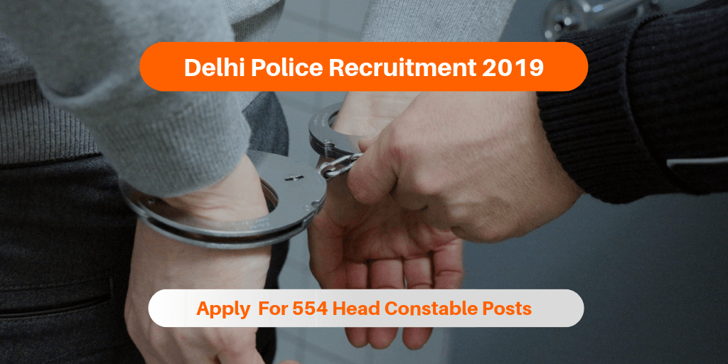 Delhi Police Recruitment 2019