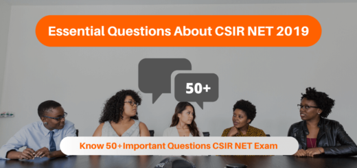 Essential Questions About CSIR NET 2019