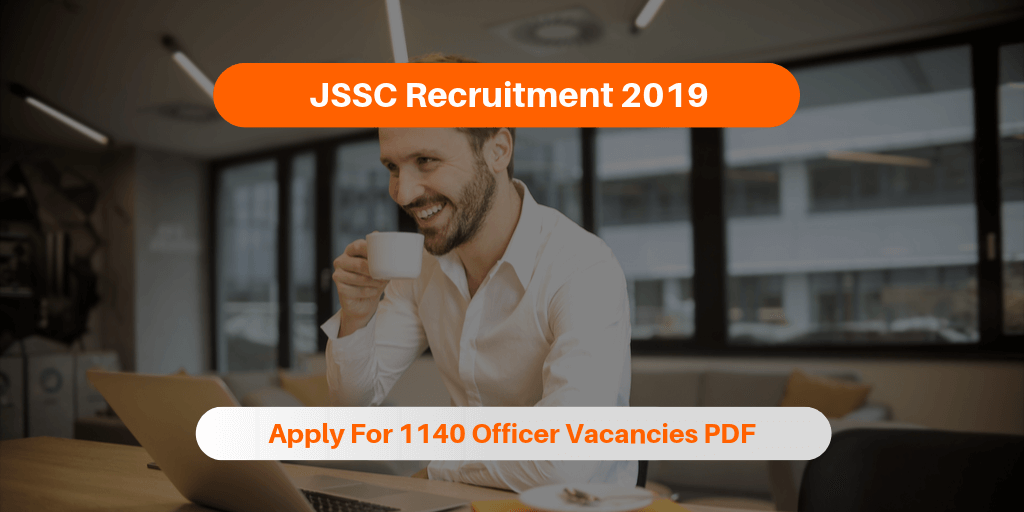 JSSC Recruitment 2019