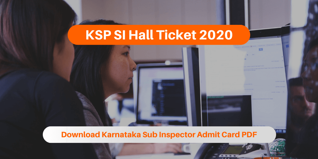 KSP SI Hall Ticket 2020