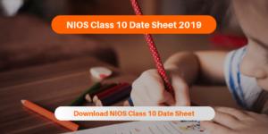 NIOS Class 10 Date Sheet 2019