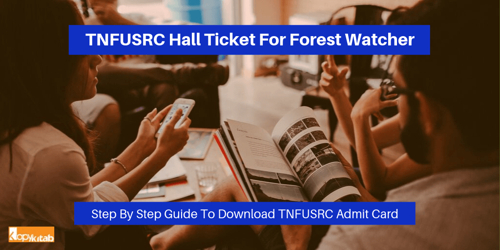 TNFUSRC Hall Ticket For Forest Watcher 2019