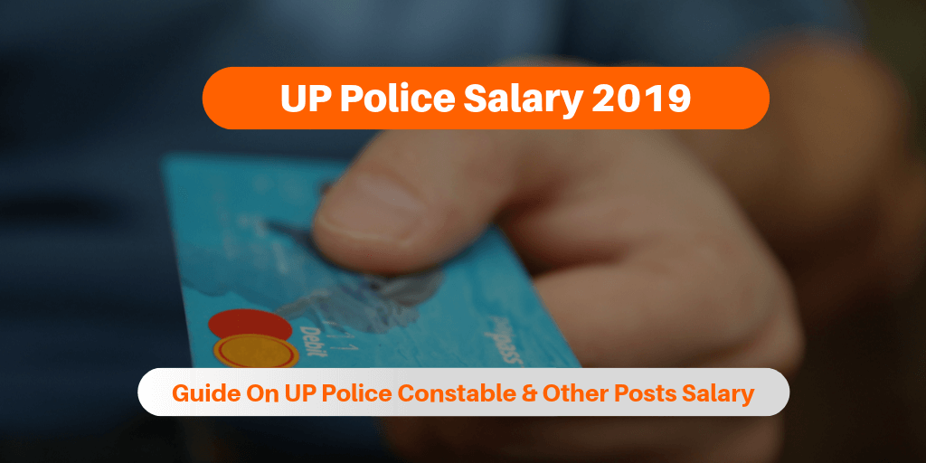 UP Police Salary 2019
