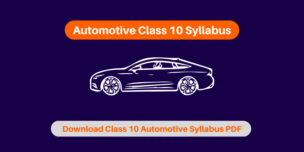 Automotive Class 10 Syllabus