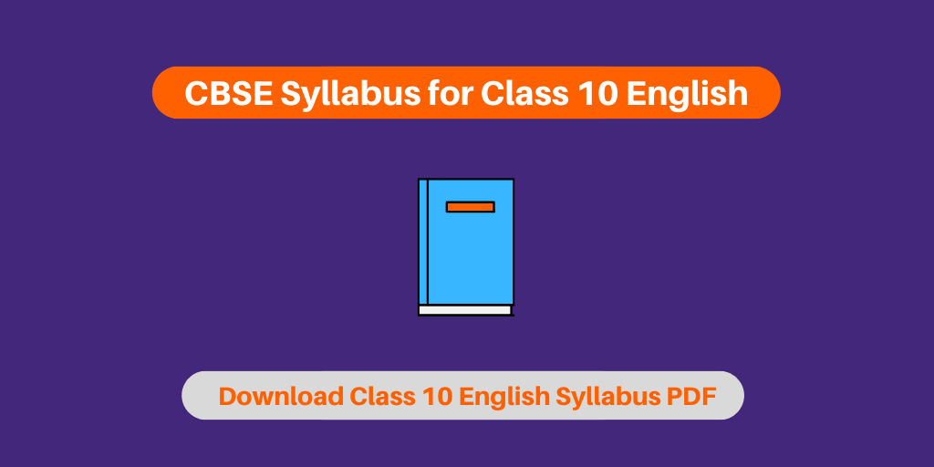 CBSE Syllabus for Class 10 English