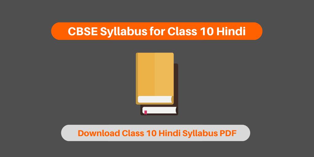 CBSE Syllabus for Class 10 Hindi