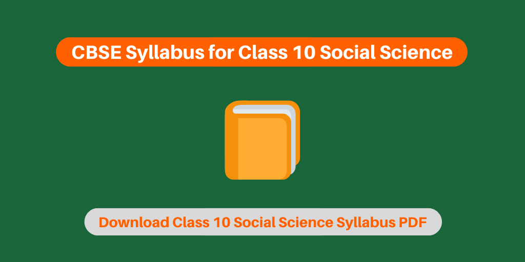 CBSE Syllabus for Class 10 Social Science