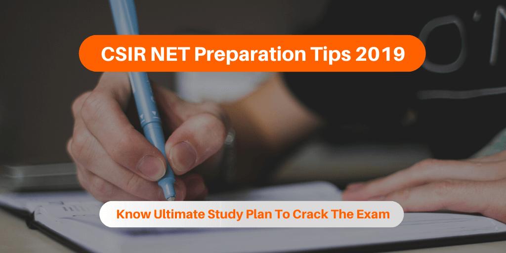 CSIR NET Preparation Plan 2019