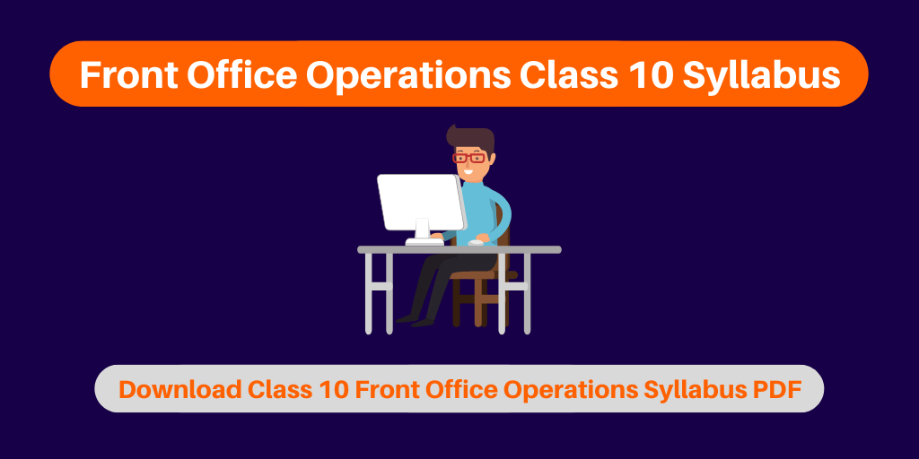 Front Office Operations Class 10 Syllabus