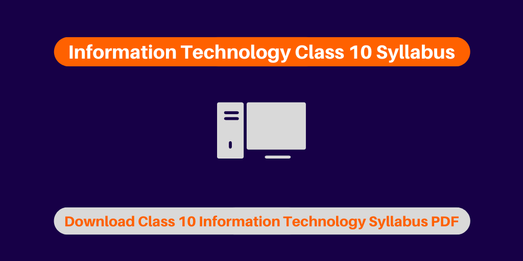 Information Technology Class 10 Syllabus