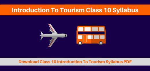 Introduction To Tourism Class 10 Syllabus