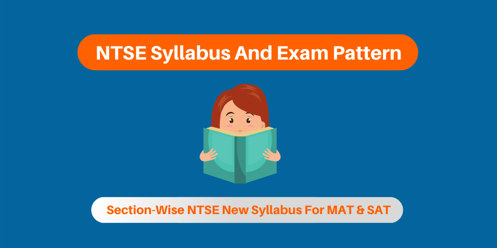NTSE Syllabus And Exam Pattern