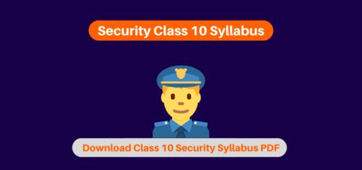 Security Class 10 Syllabus