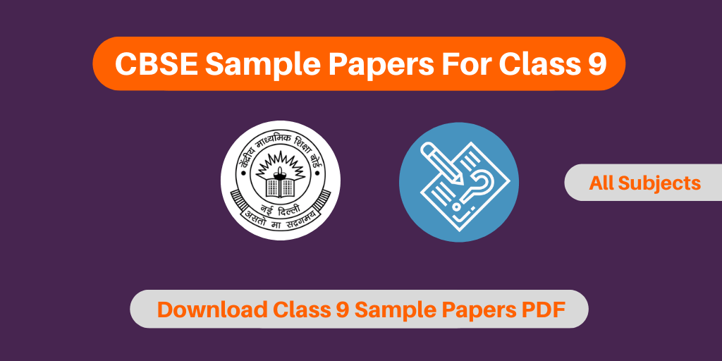 CBSE Sample Papers For Class 9 2019-20