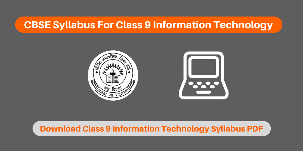 CBSE Syllabus For Class 9 Information Technology