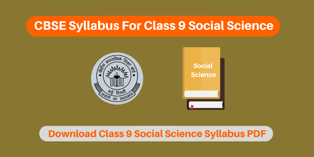 CBSE Syllabus For Class 9 Social Science