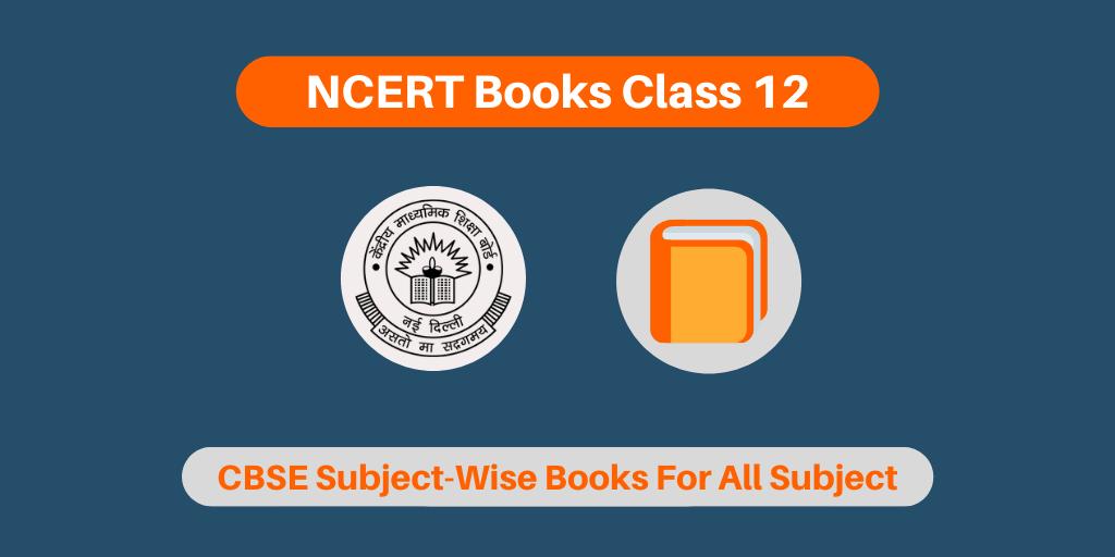 NCERT Books Class 12