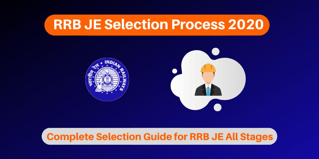 RRB JE Selection Process 2020