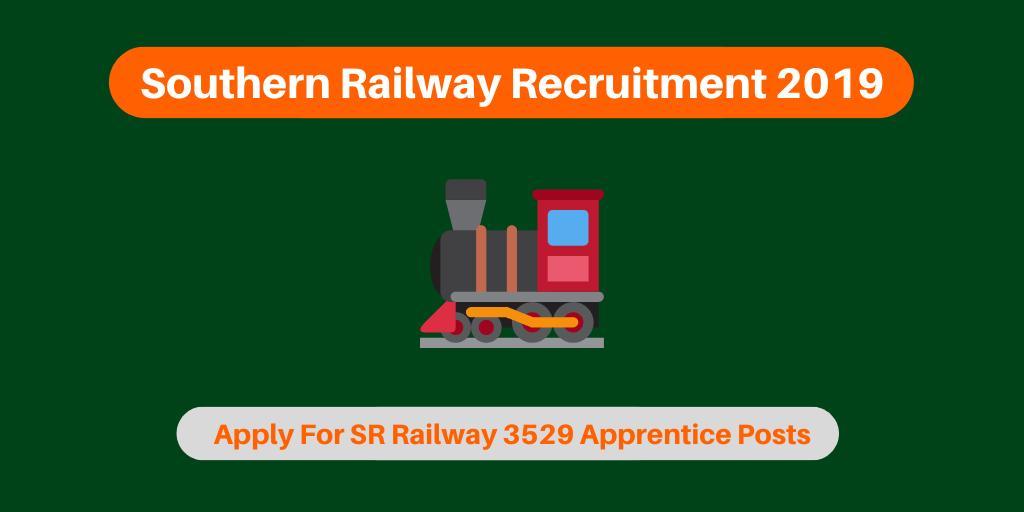 Southern Railway Recruitment 2019