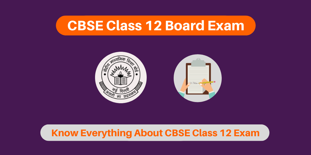 CBSE Class 12 Board Exam