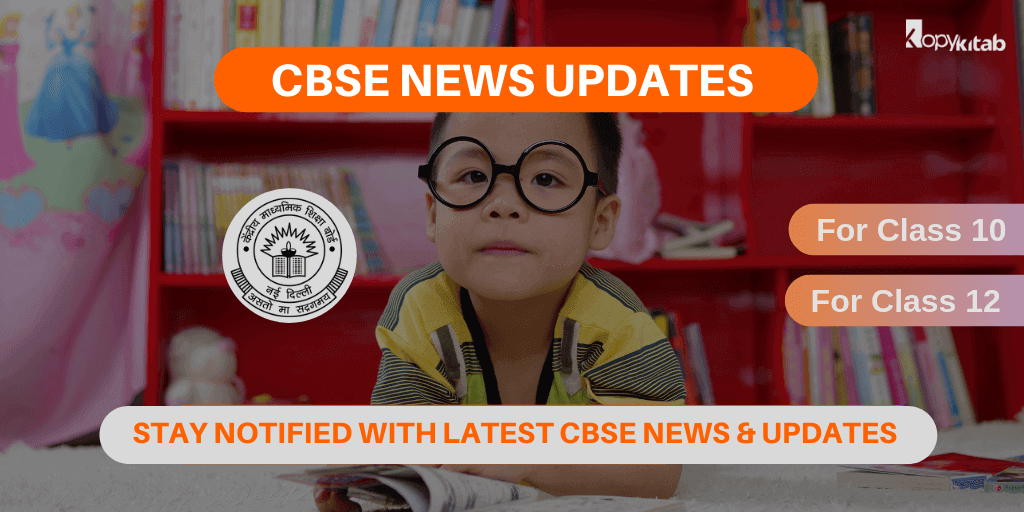 CBSE News Updates For Class 10 and Class 12 2020