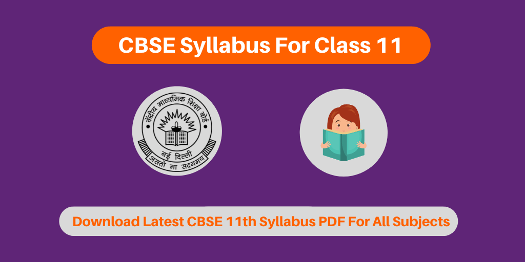 CBSE Syllabus For Class 11