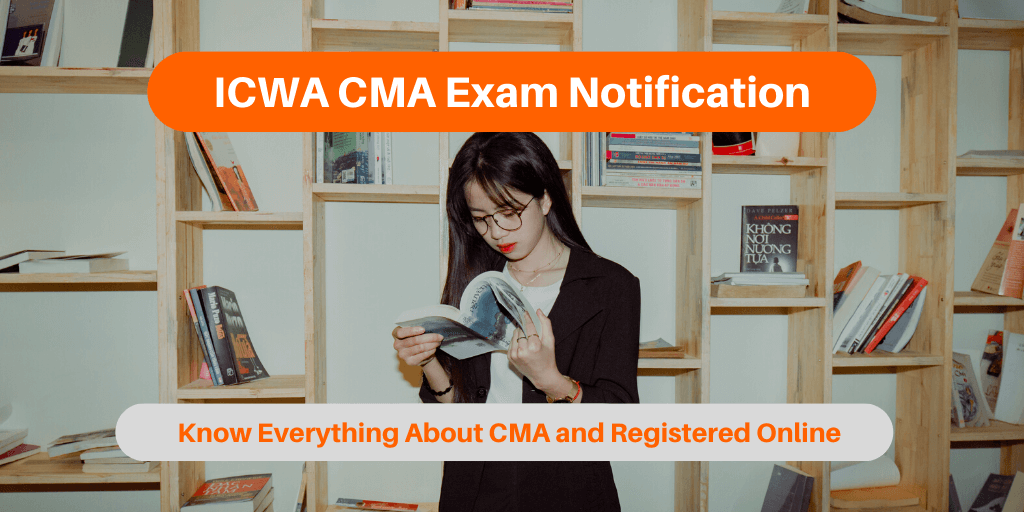 ICWA CMA Exam Notification