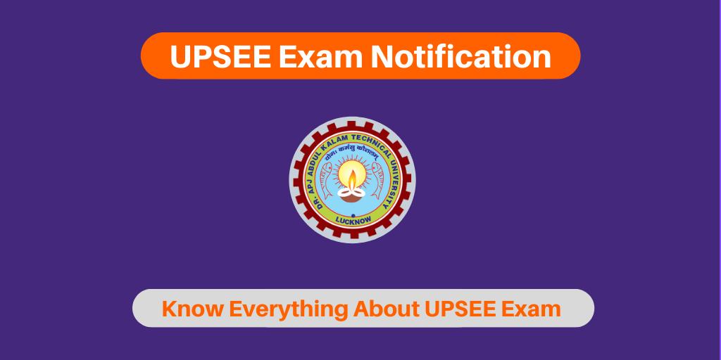 UPSEE Exam Notification