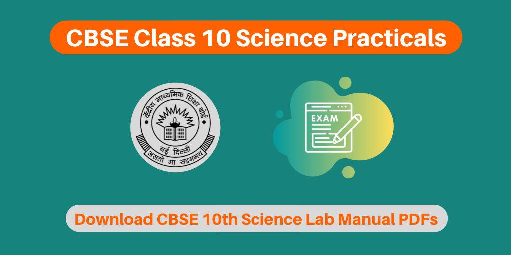 CBSE Class 10 Science Practicals