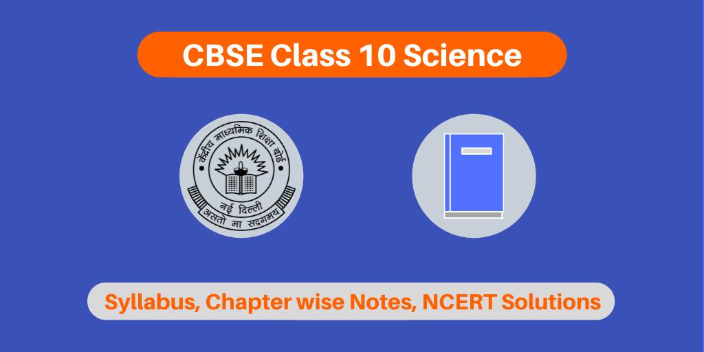 CBSE Class 10 Science