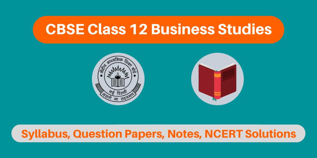 CBSE Class 12 Business Studies