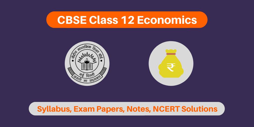 CBSE Class 12 Economics